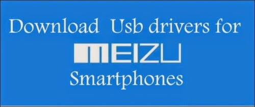 USB Drivers for Meizu smartphone