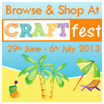 CRAFTfest June 2013