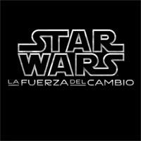 logo Star Wars: La Fuerza del Cambio