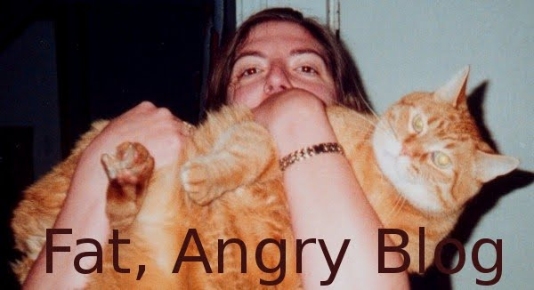 Fat, Angry blog -- it's f*cking FAB!