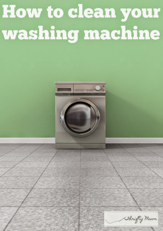 A Thrifty Mum How To Clean Your Washing Machine