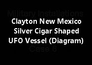 Clayton New Mexico A Silver Cigar Shaped UFO Vessel (Diagram)