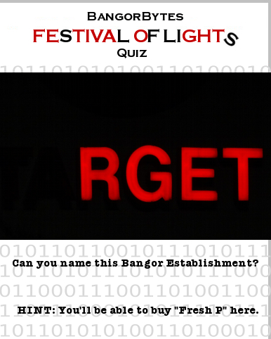 Bangor,shop,RGET,Festival_of_Lights,Queen_City_Quiz,Fresh_P