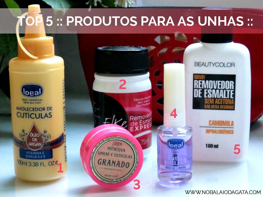 Top 5 Produtos Para as Unhas - Blog No Balaio da Gata