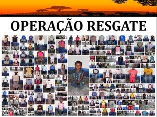 FOTOS OPERAÇÃO RESGATE