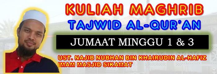 KULIAH MAGHRIB - TAJWID AL-QUR'AN