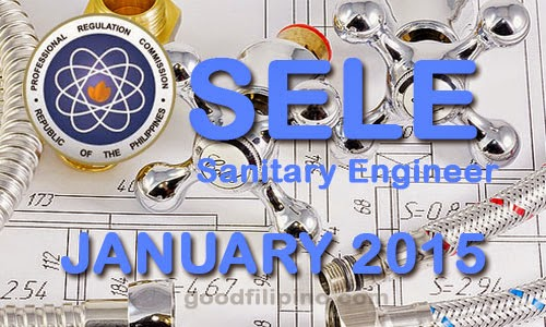 January 2015 Sanitary Engineer Board Exam Results - Sanitary Engineer Licensure Examination (SELE) Passers January 2015