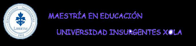 MTRÍA EN EDUCACIÓN UINX
