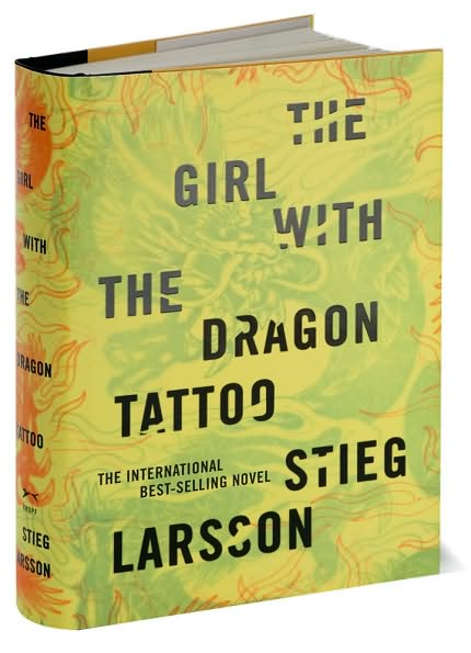 "I just have to read ""The Girl With the Dragon Tattoo"" by Stieg Larsson."
