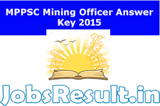MPPSC Mining Officer Answer Key 2015