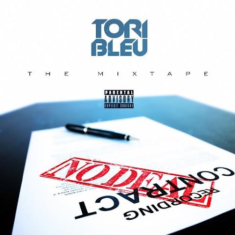 MIXTAPE REVIEW: Tori Bleu - No Deal