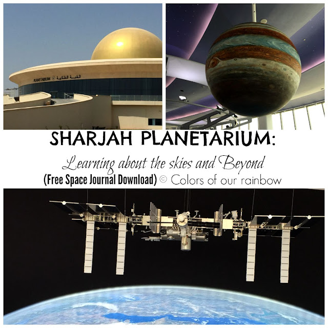 SHARJAH PLANETARIUM: Learning about the skies and Beyond. (Free Space Journal Download) @http://colorsofourrainbow.blogspot.ae/