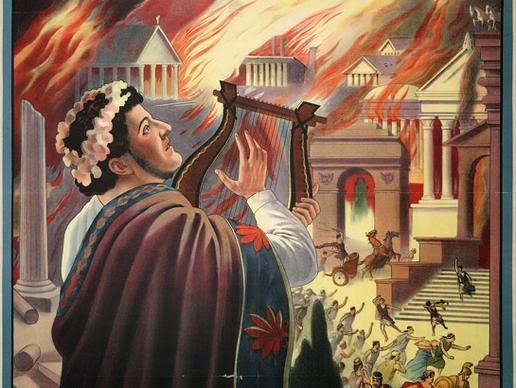 Nero fiddled while Rome burned.