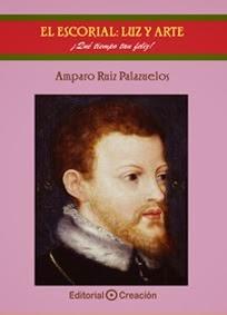 Libro 2º Colección El Escorial: Luz y Arte: ¡Qué tiempo tan feliz!