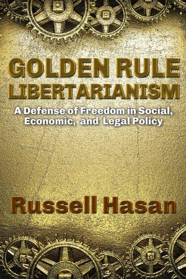Golden Rule Libertarianism Cover