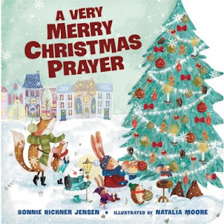 Wee Read Wednesday: A Very Merry Christmas Prayer