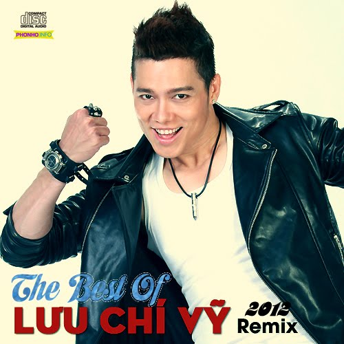 The Best Of Lưu Chí Vỹ (Remix 2012)