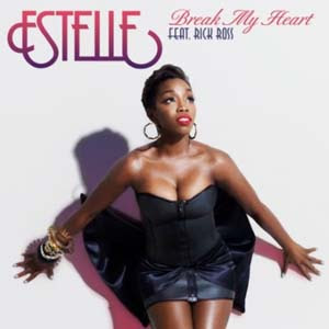 Estelle - Break My Heart Lyrics | Letras | Lirik | Tekst | Text | Testo | Paroles - Source: mp3junkyard.blogspot.com