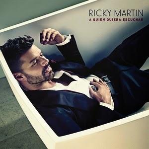 Ricky Martin-A Quien Quiera Escuchar 2015