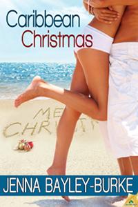 Caribbean Christmas by Jenna Bayley-Burke