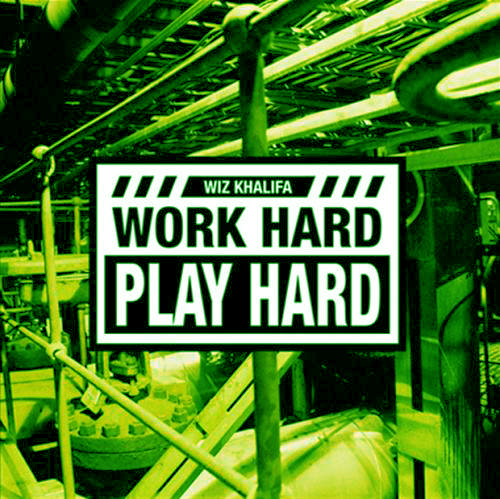 Capa do CD Wiz Khalifa - Work Hard Play Hard mp3