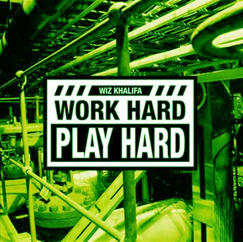 Capa do CD Wiz Khalifa - Work Hard Play Hard mp3