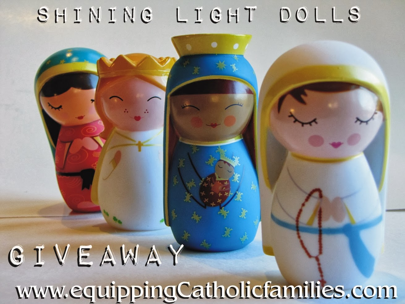 Shining Light Dolls GIVEAWAY!