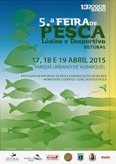 5.ª Feira de Pesca Lúdica e Desportiva de Setúbal