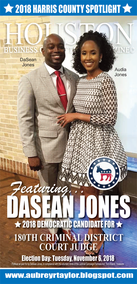 DASEAN JONES AND OTHER DEMOCRATS WHO VALUE THE VOTE OF EVERY HARRIS COUNTY VOTER!