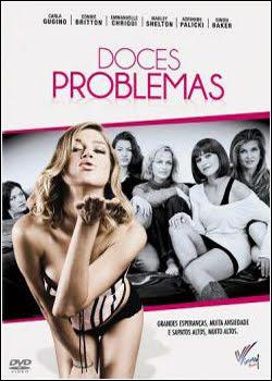 Doces Problemas – Dublado – 2011 – Ver Filme Online