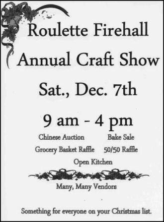 12-7 Annual Craft Show--Roulette Firre Hall