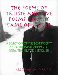 The Poems of Trieste and Five Poems for the Game of Soccer