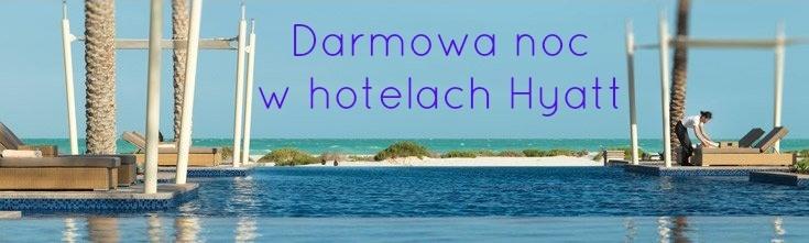 Hyatt Summer Sunshine Darmowa noc w Dubaju i Abu Dhabi