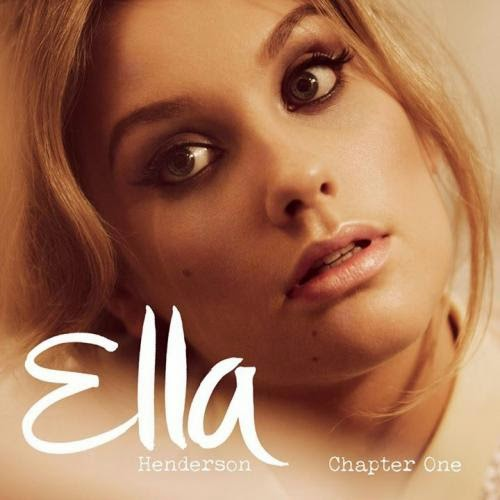 Ella Henderson - Chapter One 2014