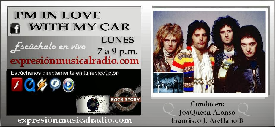 I'M IN LOVE WITH MY CAR Lunes 10 de marzo 7-9 pm por expresionmusicalradio.com
