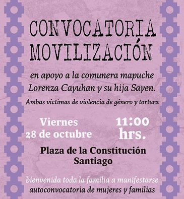 SANTIAGO: CONVOCATORIA MOVILIZACIÓN EN APOYO A LA COMUNERA MAPUCHE LORENZA CAYUPAN Y SU HIJA RAYEN