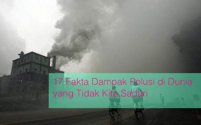dampak polusi di dunia