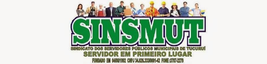 SINSMUT - Sindicato dos Servidores Públicos Municipais de Tucuruí