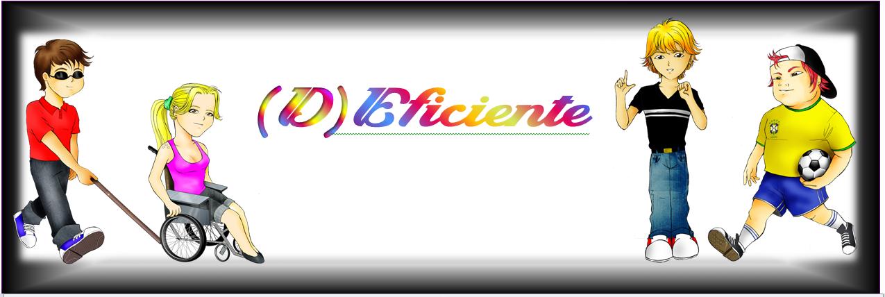 (D)EFICIENTE