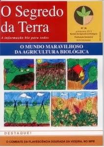 Revista O Segredo da Terra nº 36 - O mundo Maravilhoso da Agricultura Biológica