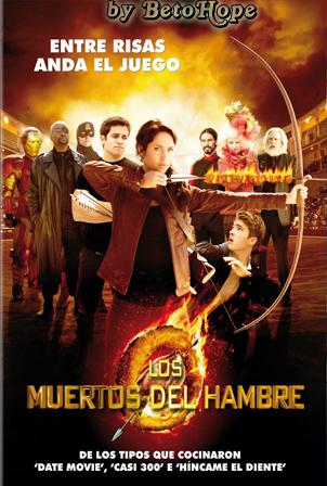 Los Muertos Del Hambre [720p Liviano] [Latino] [MEGA]