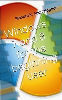 Windows 7 and 8 for the beginning user