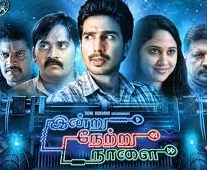 Indru Netru Naalai 2015 Tamil Movie Watch Online
