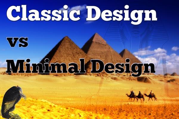 Classic Design vs Minimal Design