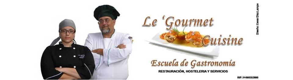 Le 'Gourmet Cuicine