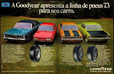 propaganda pneus Good Year - 1972. 1972; brazilian advertising cars in the 70s; os anos 70; história da década de 70; Brazil in the 70s; propaganda carros anos 70; Oswaldo Hernandez;