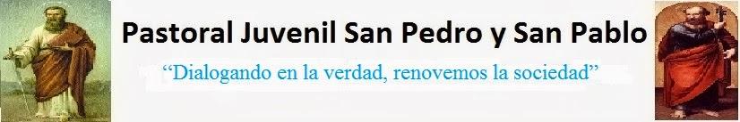 Pastoral Juvenil San Pedro y San Pablo