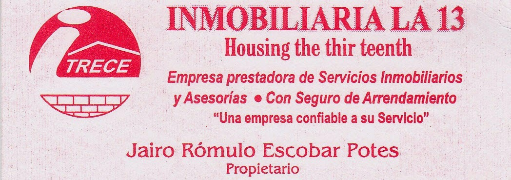 INMOBILIARIA LA 13 DE JAIRO RÓMULO ESCOBAR POTES.