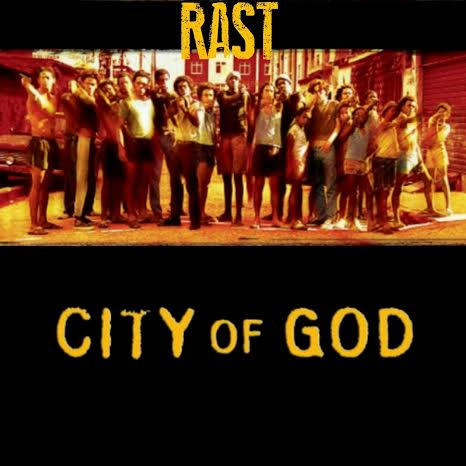 RAST – City of God