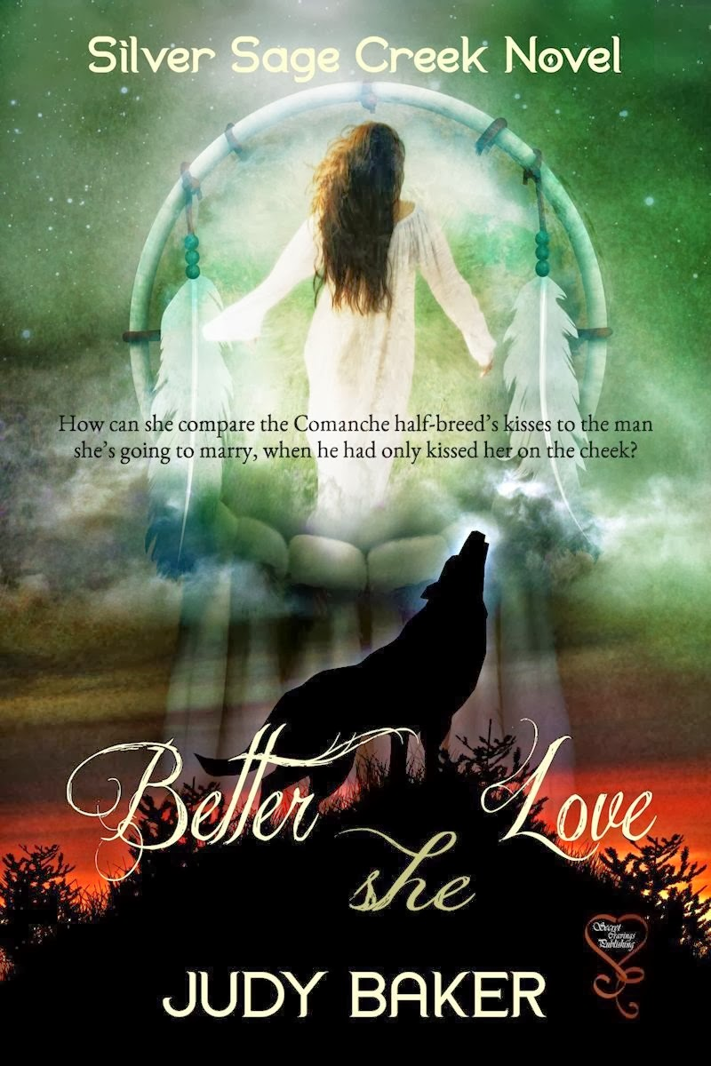 Silver Sage Creek Book Three: Better She Love